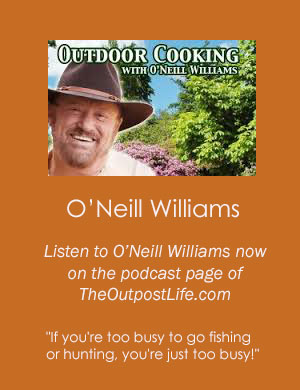 O'Neill Williams Outdoor Cokking coming to The Outpost